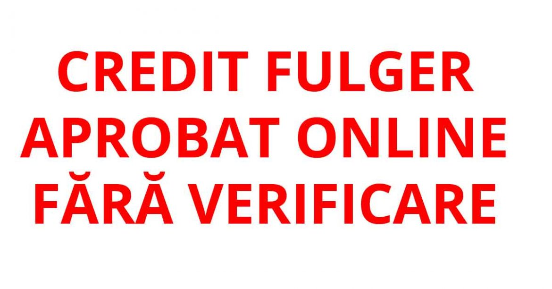 Cere acum un credit fulger aprobat online făra verificare